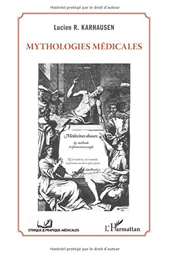 Download Mythologies médicales (French Edition) pdf epub