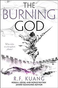 The Burning God (The Poppy War Book 3)