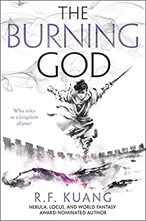 Amazon.com: The Burning God (The Poppy War Book 3) eBook: Kuang, R. F.:  Kindle Store