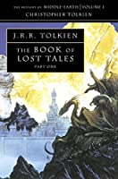 The Book Of Lost Tales 1 (The History Of