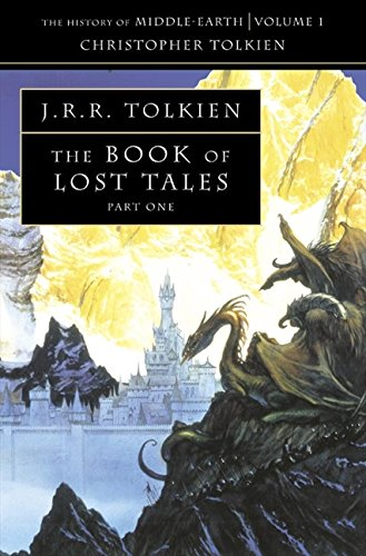 The Book of Lost Tales 1 (The History of Middle-earth) (Pt. 1)