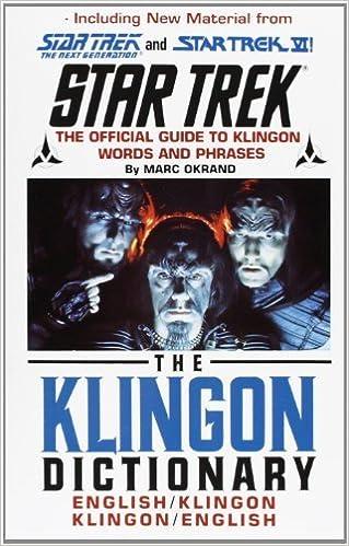 Ebooks téléchargement mobile gratuit The Klingon Dictionary (Star Trek) Subsequent edition by Okrand, Marc (1992) Paperback PDF