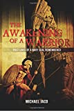 The Awakening of a Warrior, Michael Jaco, 1497521262