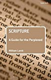 img - for Scripture: A Guide for the Perplexed (Guides for the Perplexed) book / textbook / text book