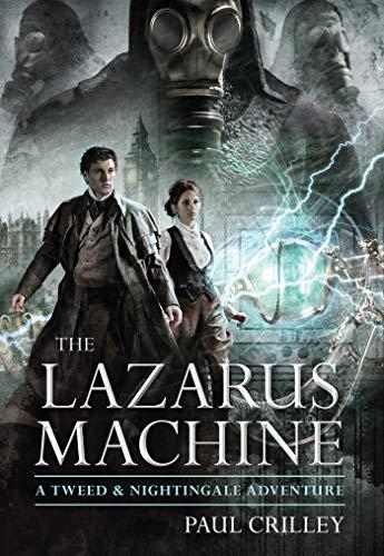 The Lazarus Machine (Tweed and Nightingale Adventures) ()