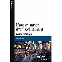 L'organisation d'un événement: Guide pratique (French Edition)