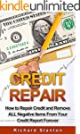 Credit Repair: How To Repair Credit A...