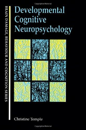 Developmental Cognitive Neuropsychology (Brain, Behaviour and Cognition)