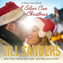 A Silver Cove Christmas Audiobook by Jill Sanders Narrated by Roy Samuelson