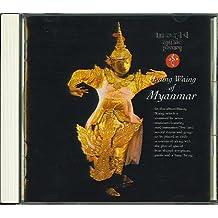 Burma: Hsaing Waing of Myanmar
