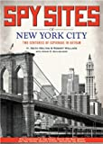img - for Spy Sites of New York City book / textbook / text book