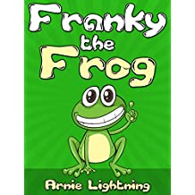 Franky the Frog: Short Stories for Kids and Funny Jokes (Early Bird Reader Book 3)