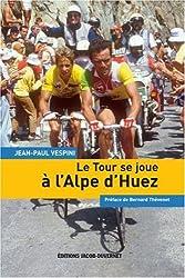 TOUR SE JOUE A L ALPE D HUEZ