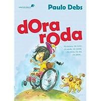 Dora roda