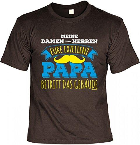 T-Shirt Vater - Eure Exzellenz Papa betritt das Gebäude - Geschenk Idee mit Humor zum Vatertag oder Geburtstag - braun