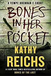Bones in Her Pocket: A Tempe Brennan E-Short (Kindle Single) (Temperance Brennan)