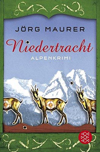 Niedertracht: Alpenkrimi (Kommissar Jennerwein ermittelt, Band 3)