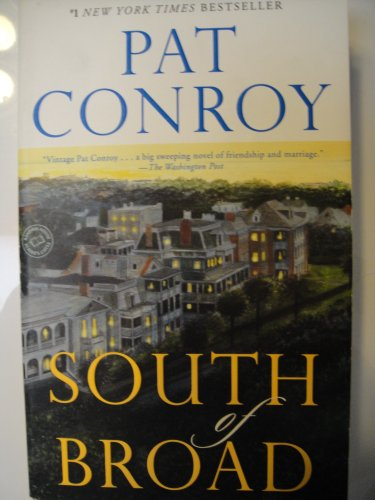 [South of Broad] By Conroy, Pat(Author)South of Broad[Paperback] on 04 May 2010