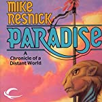 Paradise: The Galactic Comedy, Book 1 | Mike Resnick