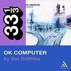 Radiohead's OK Computer (33 1/3 Series)