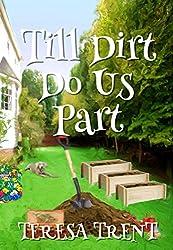 Till Dirt Do Us Part (Pecan Bayou Book 7)