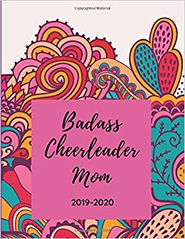 Cheerleaders Calendar 2020 Badass Cheerleader Mom   2019   2020: Proud Mama Weekly Calendar