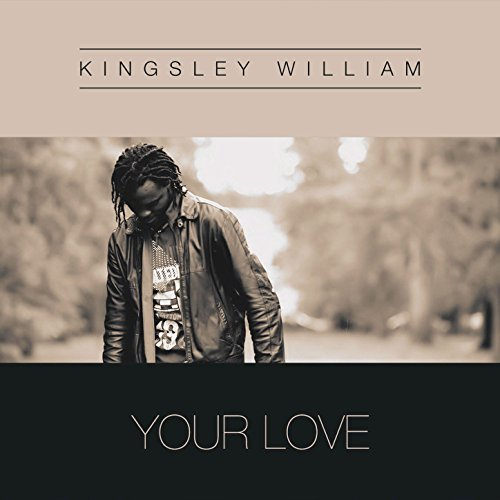 Kingsley - Your Love (2017)