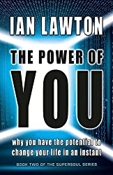 The Power of You: why you have the potential to change your life in an instant (Supersoul) (English Edition)