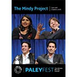 The Mindy Project: Cast and Creators Live at PALEYFEST (2013) by Mindy Kaling