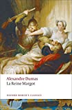 La Reine Margot (Oxford World's Classics)