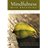 Mindfulness with Breathing: A Manual for Serious Beginners