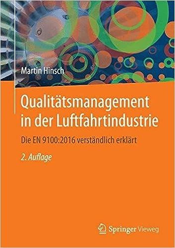 Book Qualitätsmanagement in der Luftfahrtindustrie: Die EN 9100:2016 verständlich erklärt