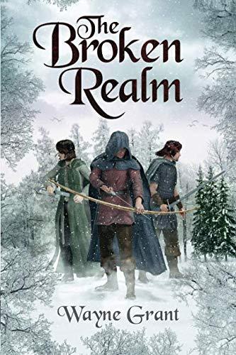 The Broken Realm (The Saga of Roland Inness) (Volume 3)