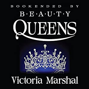 Bookended by Beauty Queens Audiobook
