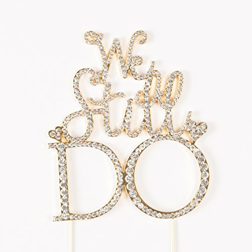 We Still Do Cake Topper Amazon