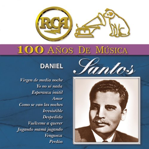 ... RCA 100 Años De Musica - Danie.