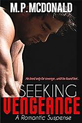 Seeking Vengeance: (Romantic Suspense)