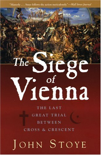 the-siege-of-vienna-the-last-great-trial-between-cross-crescent