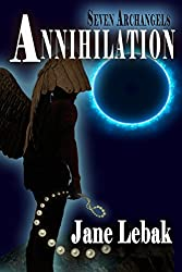 Seven Archangels: Annihilation