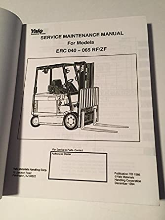 yale service maintenance manual erc 040 050 060 065 rf zf 4000 5000 scotts wiring diagram yale service maintenance manual erc 040 050 060 065 rf zf 4000 5000 6000 6500 pound