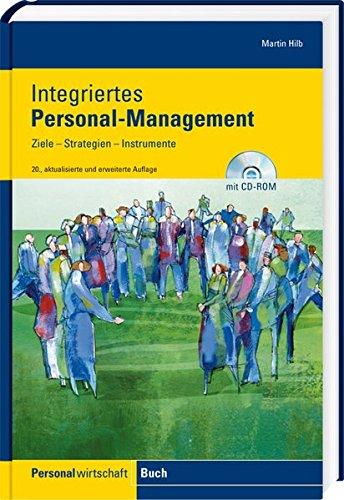 Integriertes Personal-Management: Ziele, Strategien, Instrumente ...