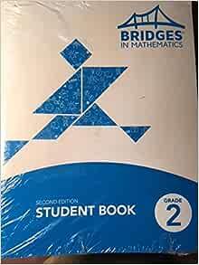 Bridges in Mathematics Student Book, Grade 2, Second ...