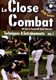 Image de le close combat ; techniques et entraînements t.1