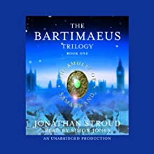 The Amulet of Samarkand: The Bartimaeus Trilogy, Book 1 Audiobook by Jonathan Stroud Narrated by Simon Jones