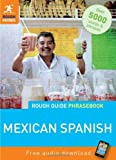 Rough Guide Mexican Spanish Phrasebook (Rough Guide Phrasebook: Mexican Spanish) by Rough Guides (2012-02-20)