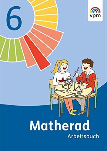 Matherad 6: Arbeitsbuch Klasse 6 (Matherad. Ausgabe ab 2016)