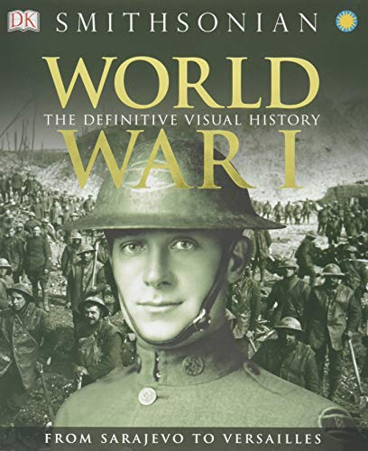 (World War I: The Definitive Visual History )