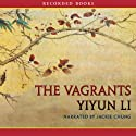 The Vagrants Audiobook by Yiyun Li Narrated by Jackie Chung