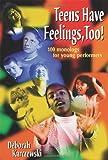 Teens Have Feelings, Too!, Deborah Karczewski, 1566080568