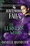 : The Lurkers Within: (A Havenwood Falls Novella)